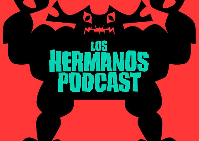 Los-Hermanos-Podcast