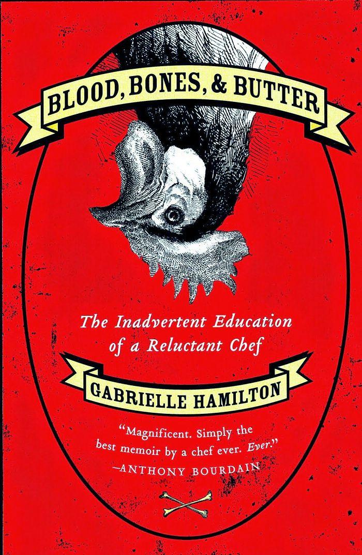 Hamilton, Gabrielle, Blood Bones and Butter 3_opt