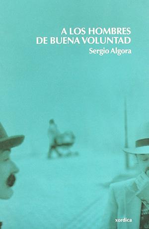A los Hombres de Buena Voluntad_Sergio Algora_Revista Don